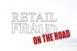 retail fraud on the road