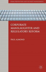 Book Cover for Corporate Manslaughter and Regulatory reform.